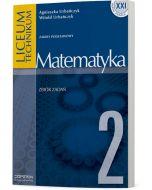 Matematyka 2. Zbiór zadań. Zakres podstawowy