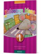 Kolorowa Klasa 1. Podręcznik. Część I