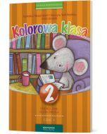 Kolorowa Klasa 2. Podręcznik. Część I