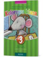 Kolorowa Klasa 3. Podręcznik. Część I