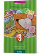 Kolorowa Klasa 3. Podręcznik. Część II