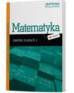 Matematyka 1. Zbiór zadań. Odkrywamy na nowo