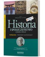 Przedmiot uzupełniający. Historia i społeczeństwo. Europa i świat. Podręcznik. Odkrywamy na nowo