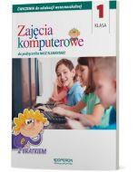 """Edukacja wczesnoszkolna klasa 1. Zajęcia komputerowe. Do podręcznika """"Nasz elementarz"""""""
