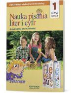 """Edukacja wczesnoszkolna klasa 1. Nauka pisania liter i cyfr część 1. Do podręcznika """"Nasz elementarz"""""""