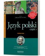 Język polski. Część 1. Odkrywamy na nowo. Podręcznik dostosowany do wieloletniego użytku