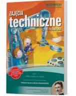Zajęcia techniczne. Część techniczna. Odkrywamy na nowo. Podręcznik dostosowany do wieloletniego użytku.