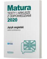 Matura. Język angielski. Testy i arkusze maturalne 2020. Zakres podstawowy
