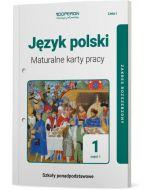 Maturalne karty pracy. Język polsk. Klasa 1. Część 1. Linia I. Liceum i technikum. Zakres rozszerzony