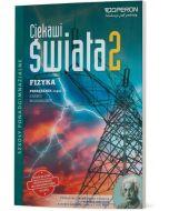 Fizyka 2. ZR. Cz. II. Ciekawi świata. Podręcznik