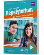 Repetytorium Ósmoklasisty. Język angielski. A2+/B1. Wydanie jednotomowe. Książka ucznia. Pearson