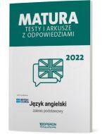 Matura. Język angielski. Testy i arkusze maturalne 2022. Zakres podstawowy