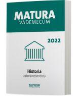 Matura. Historia. Vademecum 2022. Zakres rozszerzony