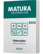 Matura. Matematyka. Vademecum 2022. Zakres rozszerzony