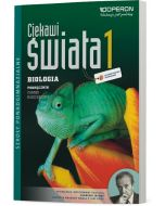 Biologia 1. Podręcznik. Zakres rozszerzony. Ciekawi świata