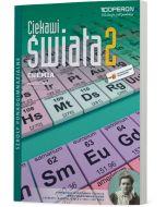 Chemia 2. Podręcznik. Zakres rozszerzony. Ciekawi świata