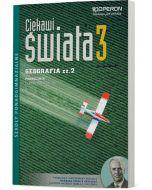 Geografia 3. Podręcznik. Zakres Rozszerzony. Ciekawi świata. cz. 2
