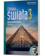 Matematyka 3. Podręcznik ZR. Ciekawi świata