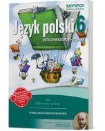Język polski 6. Kszt. kult.-literackie. Odkrywamy na nowo. Podręcznik do wieloletniego użytku