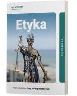 Podręcznik Etyka. Klasa 1. Zakres podstawowy. Liceum i technikum