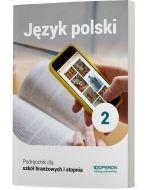 Podręcznik Język polski. Klasa 2. Szkoła branżowa I stopnia