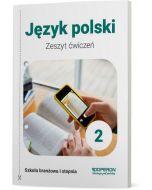 Zeszyt ćwiczeń. Język polski. Klasa 2. Szkoła branżowa I stopnia