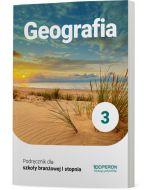 Podręcznik Geografia. Klasa 3. Szkoła branżowa I stopnia