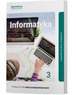Podręcznik Informatyka. Klasa 3. Zakres podstawowy. Liceum i technikum