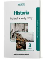 Maturalne karty pracy. Historia. Klasa 3. Część 1 i 2. Zakres rozszerzony. Liceum i technikum