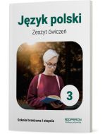 Zeszyt ćwiczeń. Język polski. Klasa 3. Szkoła branżowa I stopnia