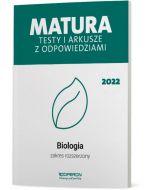 Matura. Biologia. Testy i arkusze maturalne 2022. Zakres rozszerzony