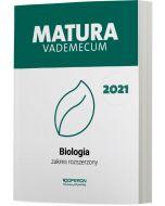 Matura. Biologia. Vademecum 2021. Zakres rozszerzony