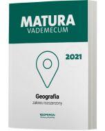 Matura. Geografia. Vademecum 2021. Zakres rozszerzony